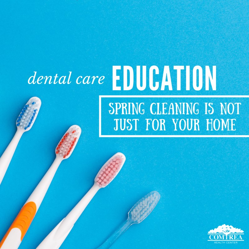 Dental Education: Spring Cleaning is Not Just for Your Home