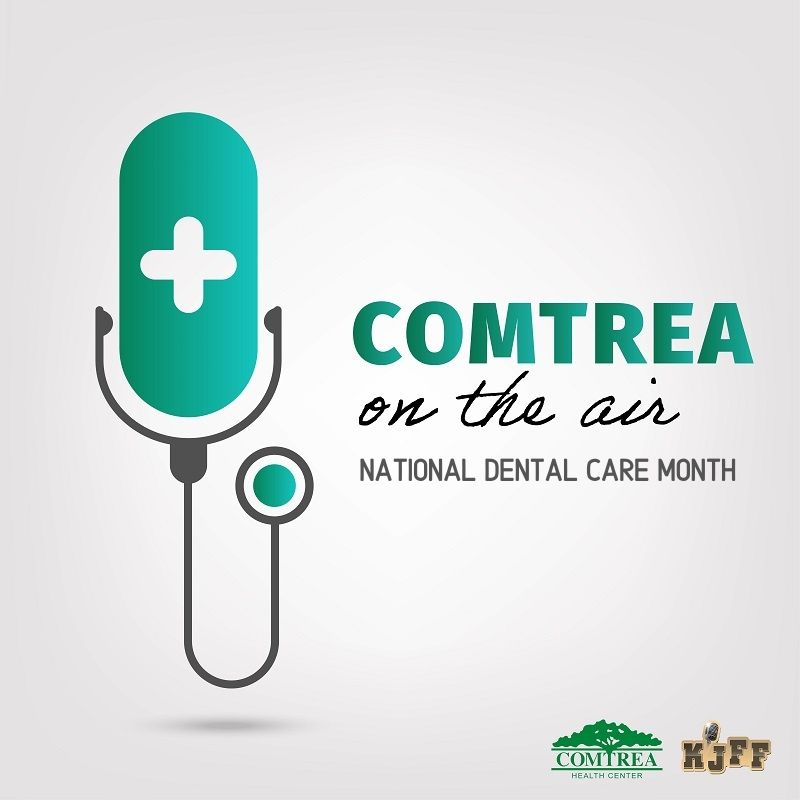 COMTREA On The Air - National Dental Care Month