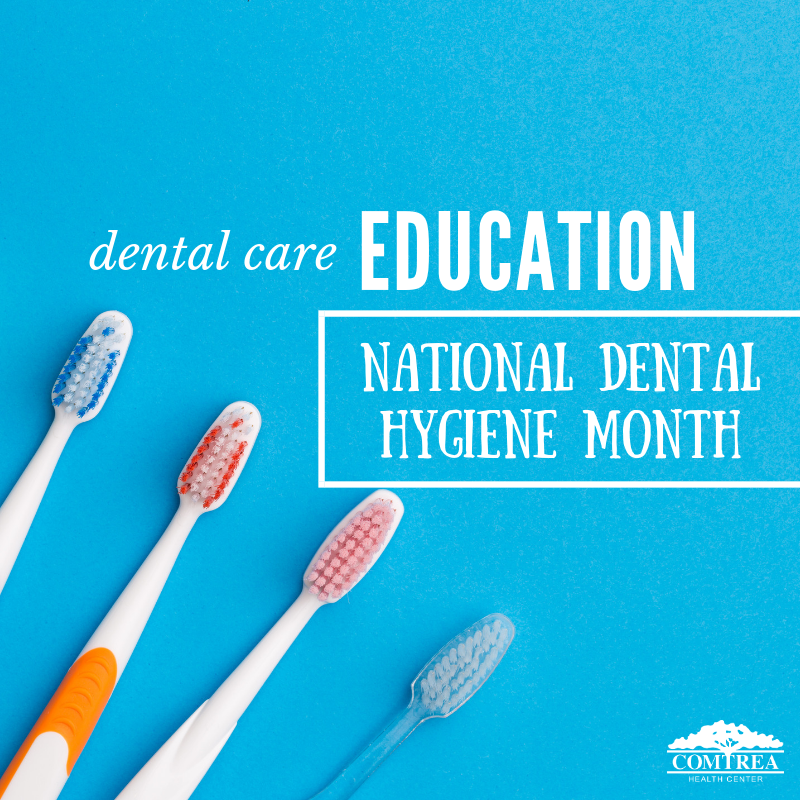 Dental Care Education: National Dental Hygiene Month