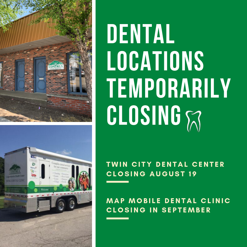 COMTREA Dental Temporarily Closing Two Locations
