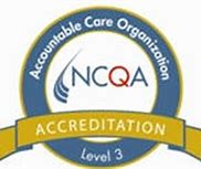 Medal for Level 3 Accreditation from NCQA Accountable Care Organization